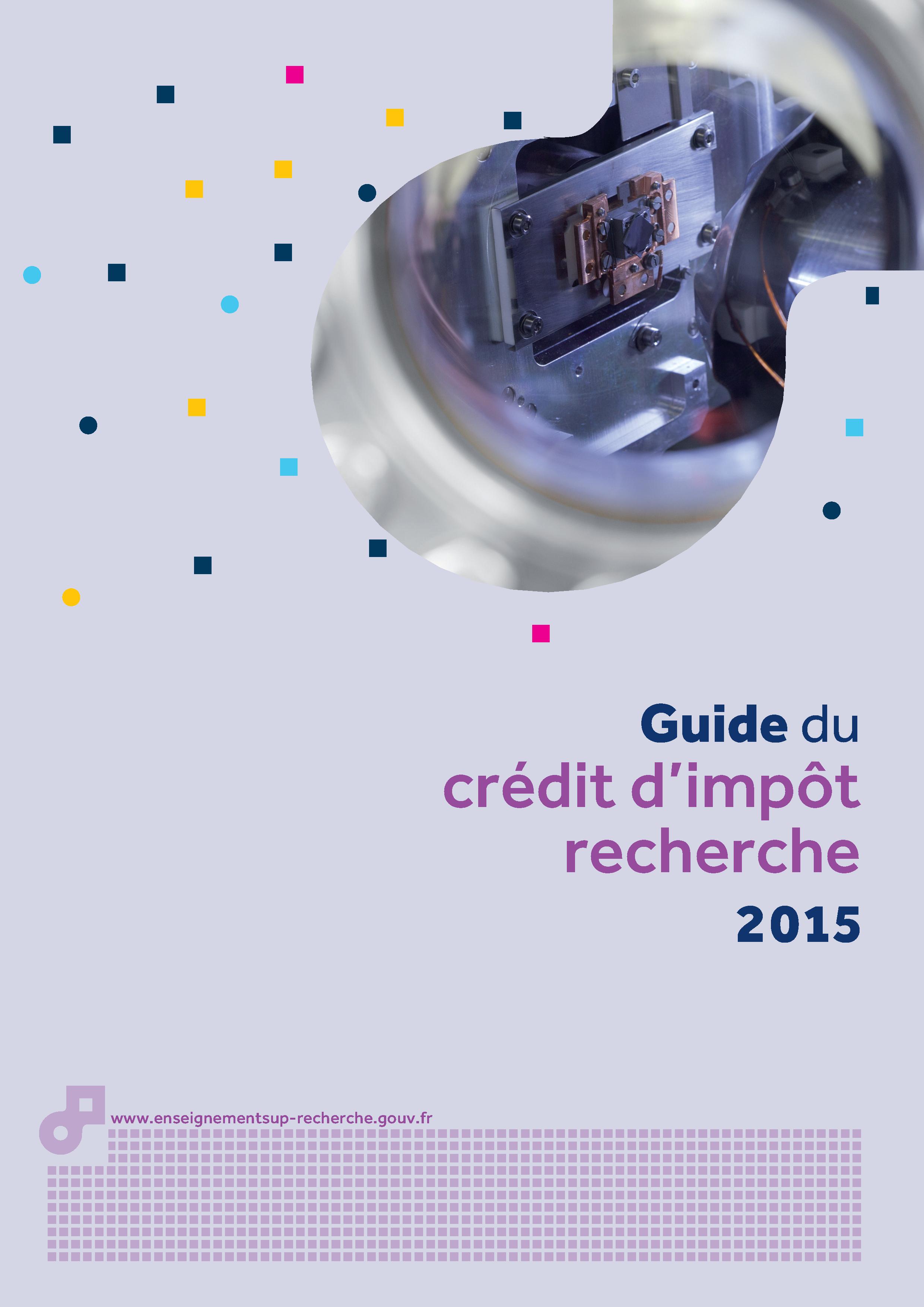 Crédit d'impot recherche (CIR) : guide pratique