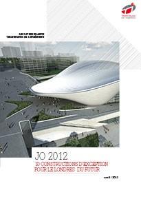 JO 2012 : 10 constructions d'exception pour le Londres du futur