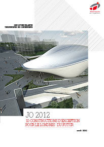 JO 2012 : 10 constructions d'exception pour le Londres du futur