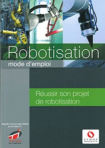 Robotisation, mode d'emploi