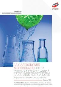 La gastronomie moléculaire, de la cuisine moléculaire à la cuisine note à note