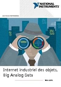 Internet industriel des objets, Big Analog Data : les tendances technologiques de 2016 analysées par NI