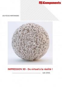 Impression 3D, du virtuel à la réalité !