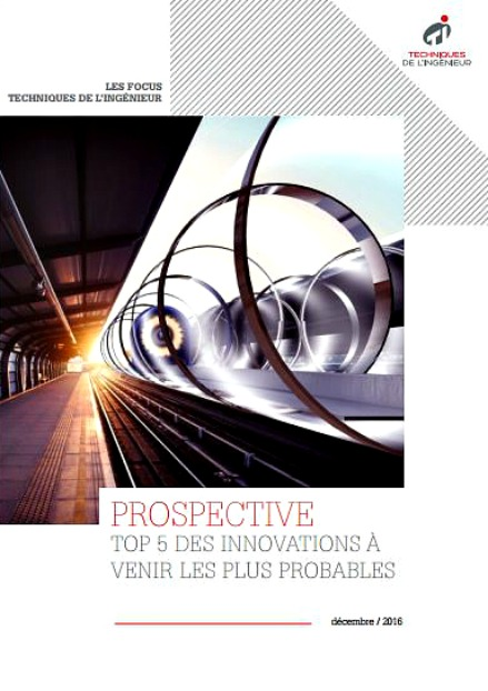 Prospective : Top 5 des innovations à venir les plus probables