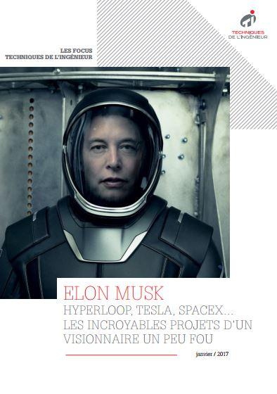 Hyperloop, Tesla... Les incroyables projets d'Elon Musk