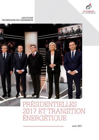 Présidentielles 2017 et transition énergétique : comparez les programmes !