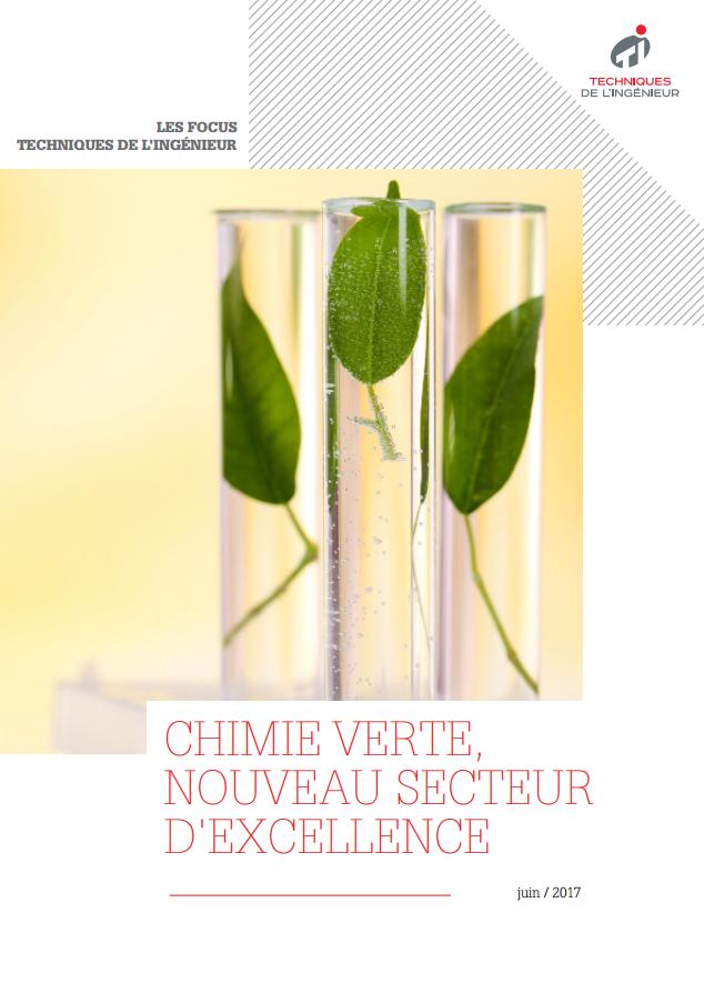 Chimie verte, nouveau secteur d'excellence français ?