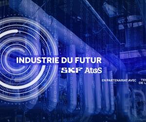 SKF et Atos : ensemble pour relever le défi de l'industrie du futur