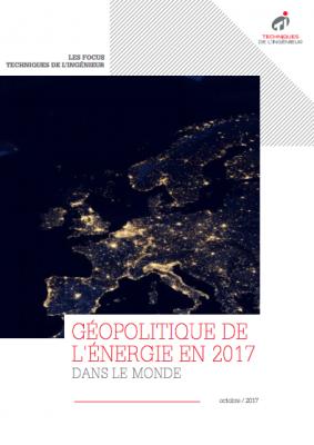 Géopolitique de l'énergie en 2017