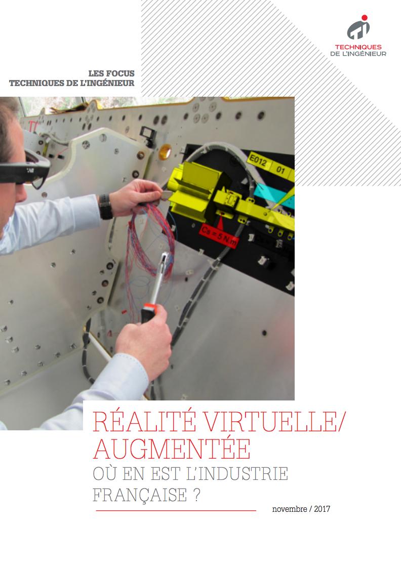 Réalité virtuelle/augmentée: Où en est l'industrie française ?