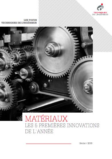 Matériaux : les 5 premières innovations de l'année