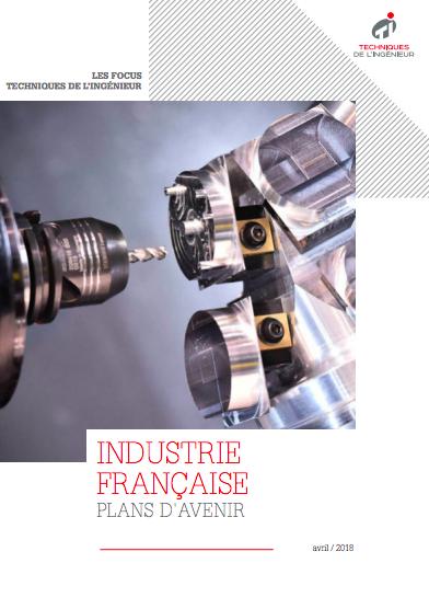 Livre blanc / Industrie française : plans d'avenir