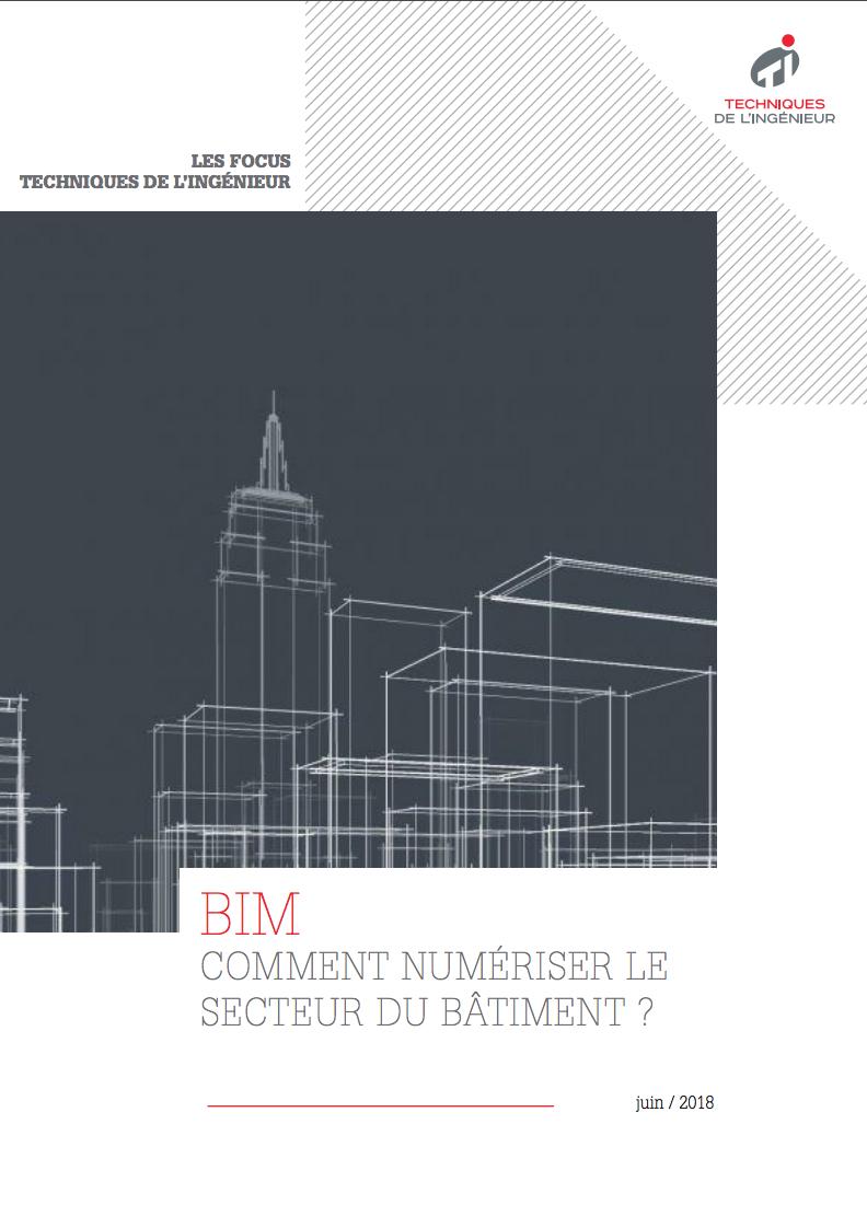 BIM: Comment numériser le secteur du bâtiment ?