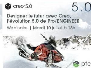 Designer le futur avec Creo, l'évolution 5.0 de Pro/ENGINEER