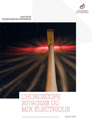 L'horoscope 2019/2028 du mix électrique français