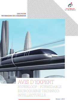 Point de vue d'expert : Hyperloop, formidable escroquerie technico-intellectuelle