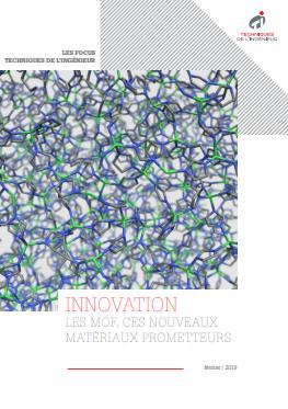 Innovation : les MOF, ces nouveaux matériaux prometteurs - Livre blanc