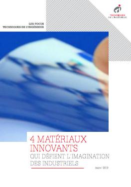 4 matériaux innovants qui défient l'imagination des industriels