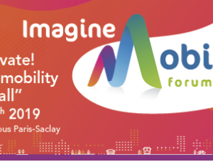 """Innovate! Towards Mobility for all""  : le forum Imagine Mobility 2019"
