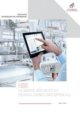 HSE : la santé-sécurité au travail dans l'industrie 4.0 - Livre blanc