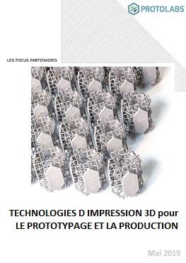 L'Impression 3D pour le prototypage et la production