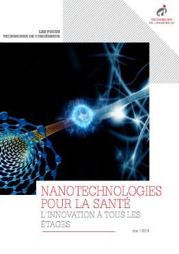 Nanotechnologies pour la santé: une intégration progressive