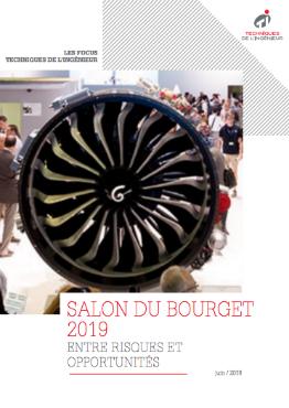 Salon du Bourget 2019: une édition entre risques et opportunités