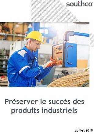 Préserver le succès des produits industriels