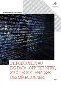 Big data : opportunités, stockage et analyse des mégadonnées