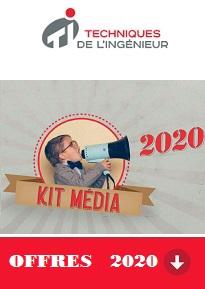 Offre publicitaire 2020 - Techniques de l'Ingénieur