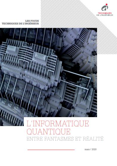 L'informatique quantique : entre fantasmes et réalité