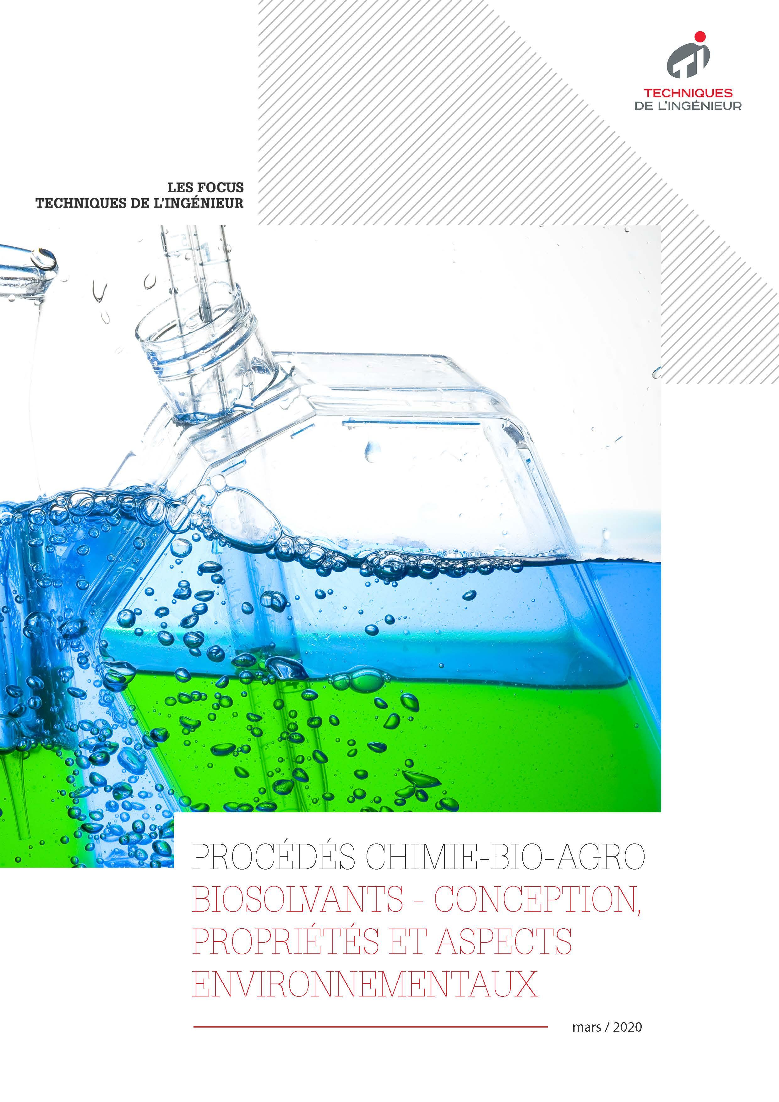 Biosolvants - conception, propriétés et aspects environnementaux