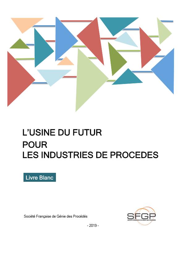L'usine du futur pour les industries de procédés