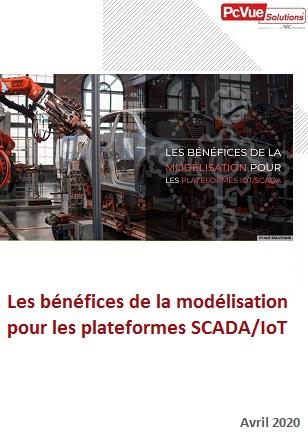 Les bénéfices de la modélisation pour les plateformes SCADA/IoT
