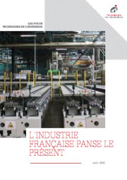 L'industrie française panse le présent pour penser le futur