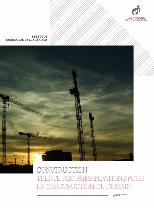Trente recommandations pour la construction de demain