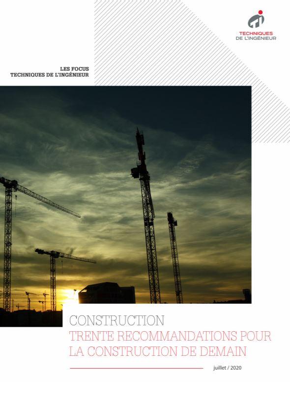 Trente recommandations pour la construction de demain
