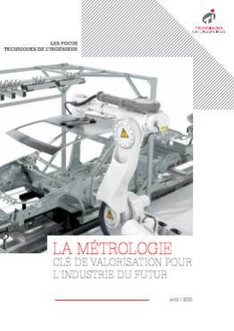 La métrologie, clé de valorisation pour l'industrie du futur