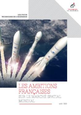 Les ambitions françaises sur le marché spatial mondial