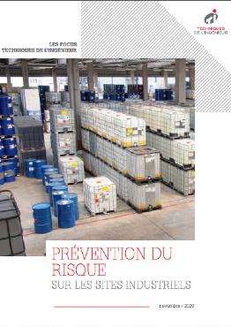 La prévention du risque sur les sites industriels, une affaire d'amélioration continue