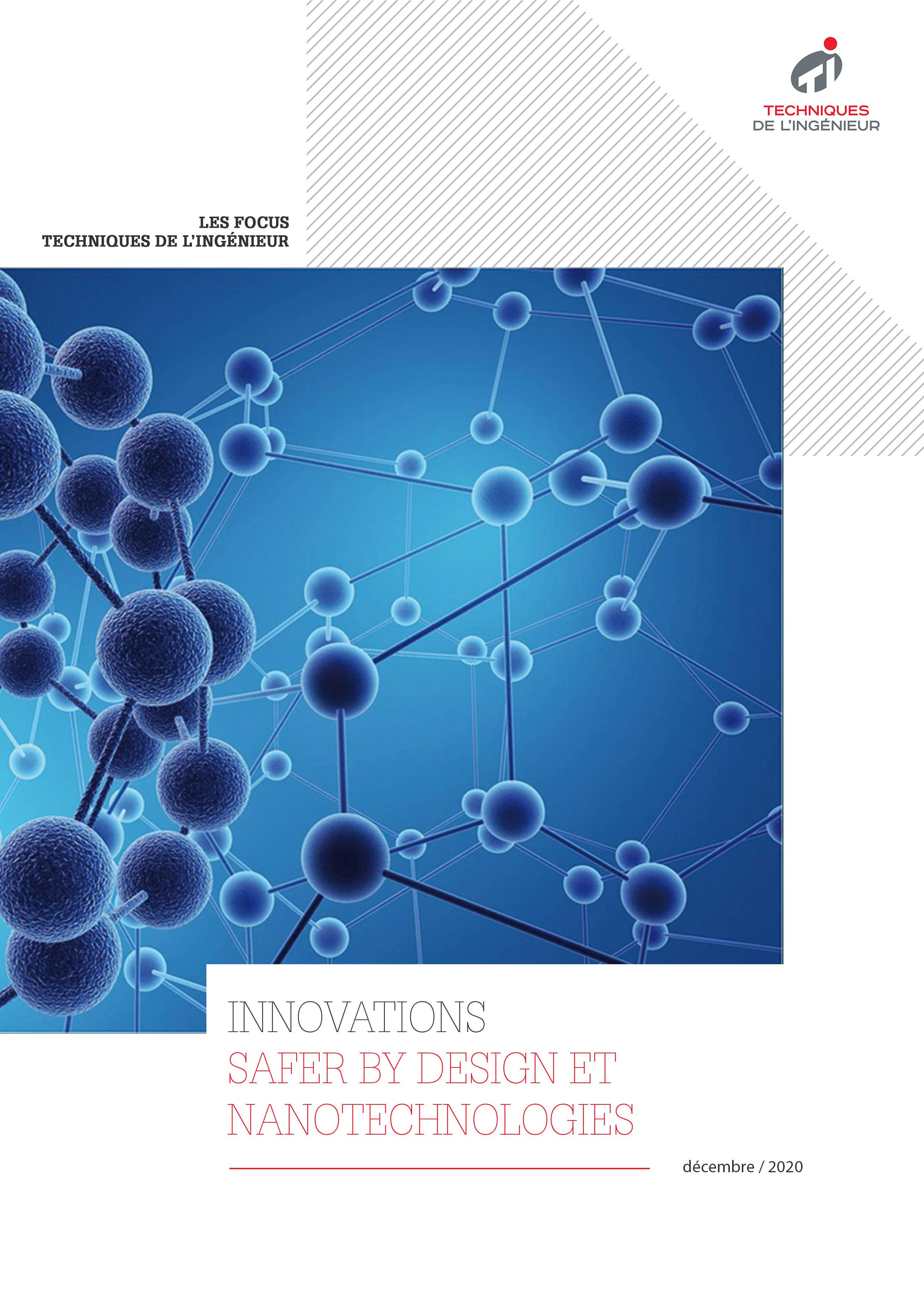Quels sont les enjeux du safer by design pour les nanotechnologies ?