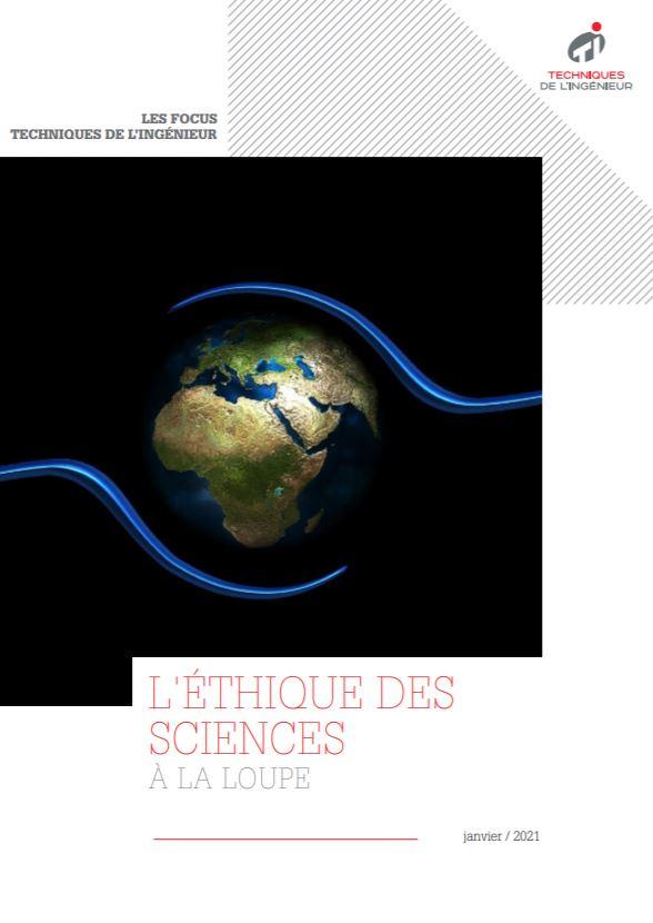 L'éthique des sciences à la loupe