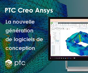PTC Creo Ansys : la nouvelle génération de logiciels de conception