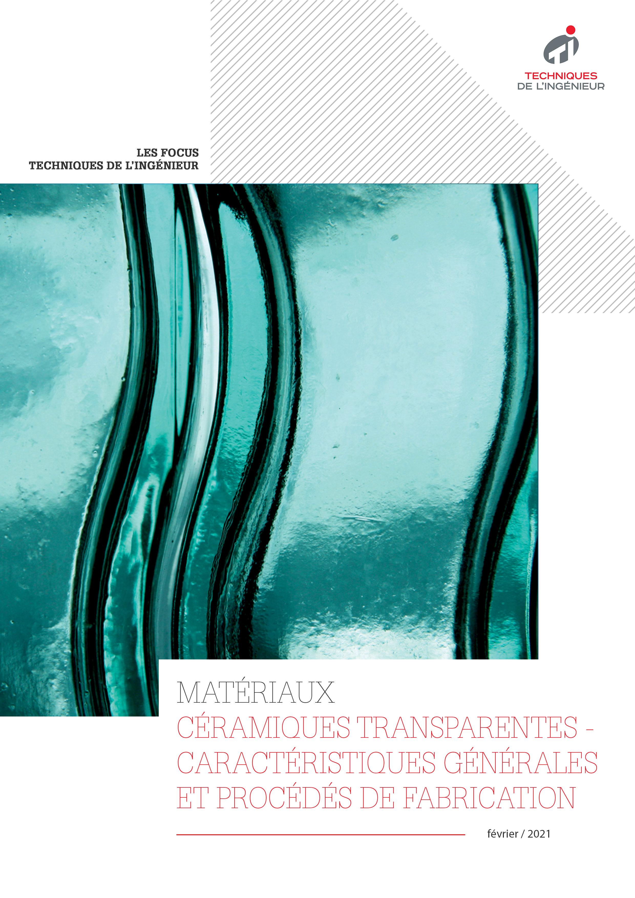 Céramiques transparentes : quelles sont leurs caractéristiques ?