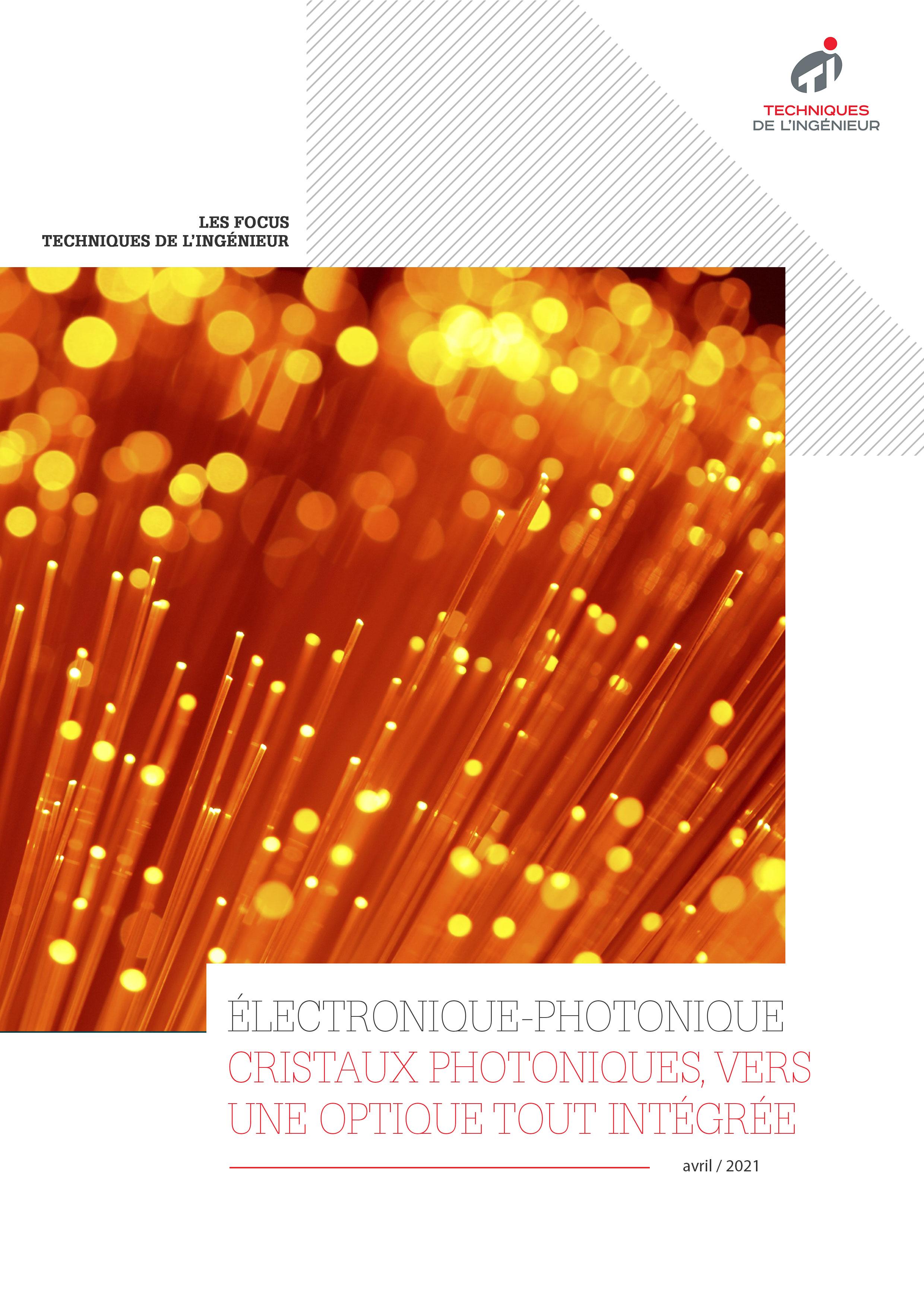 Cristaux photoniques : vers une optique tout intégrée