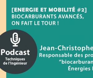 Ecoutez notre podcast Cogitons Sciences : Biocarburants avancés, on fait le tour ! [Energie et mobilité #2]