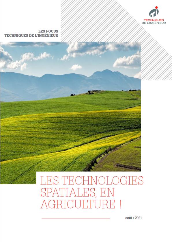 Les technologies spatiales au service de l'agriculture