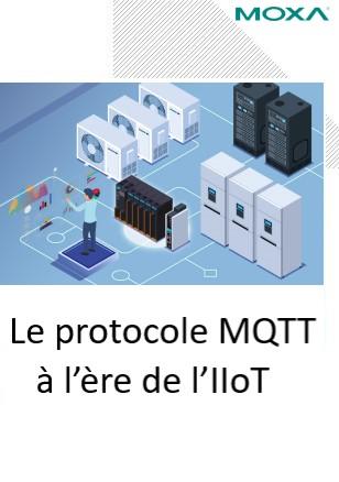 Le protocole MQTT à l'ère de l'IIoT