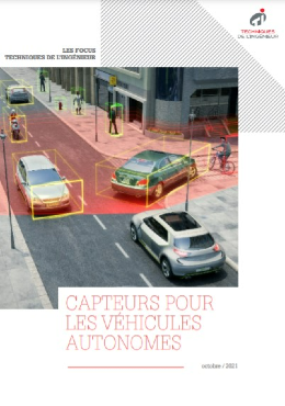 Capteurs pour les véhicules autonomes : des défis toujours plus complexes à relever