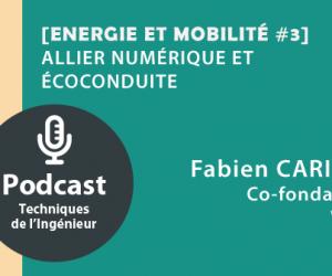 Ecoutez notre podcast Cogitons Sciences : Allier numérique et écoconduite [Energie et mobilité #3]